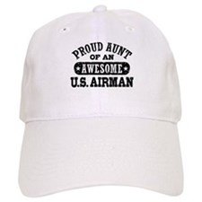 Proud Aunt of an Awesome US Airman Cap