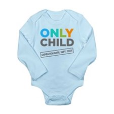 Only Child Expiration Date [Your Date Here ]Baby