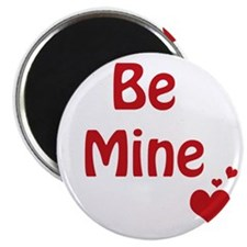 Be Mine 3x3 Magnet