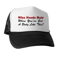 Who Needs Hair Hat