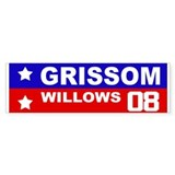 GRISSOM / WILLOWS 2008 Bumper Bumper Sticker