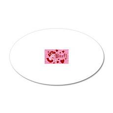 valentine-barf_13-5x18 20x12 Oval Wall Decal