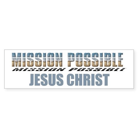 Mission Possible Bumper Sticker