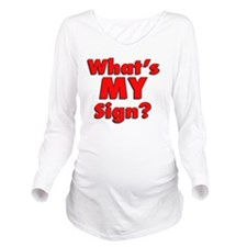 whatsmysign Long Sleeve Maternity T-Shirt
