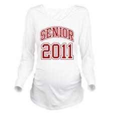 Senior of 2011 red Long Sleeve Maternity T-Shirt