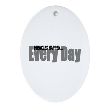 Miracles Happen Oval Ornament