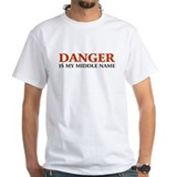 Danger is my middle name Shirt