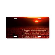 Tear in the ocean18x12 Aluminum License Plate
