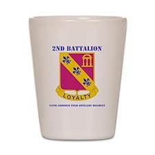 DUI - 2-319th Field Artillery Regiment  Shot Glass