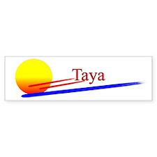 Taya Bumper Bumper Sticker