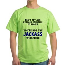 Jackass Whisperer T-Shirt
