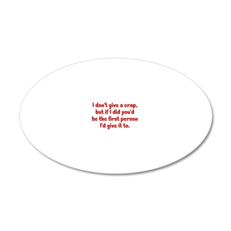 dontgive_pg_btle2 20x12 Oval Wall Decal