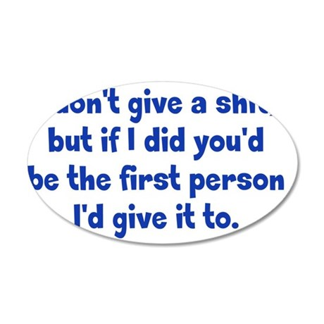 dontgive_r_btle1 35x21 Oval Wall Decal
