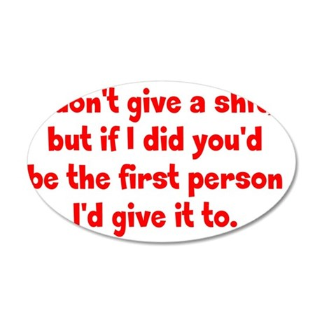 dontgive_r_btle2 35x21 Oval Wall Decal