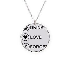 DrinkLoveForget Necklace