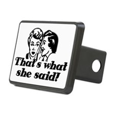 Thats what she said 2 Hitch Cover