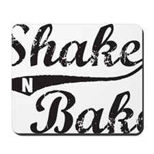 Shake and Bake Black Mousepad