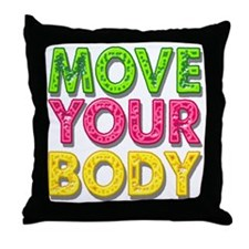 MPVE YOUR BODY Throw Pillow