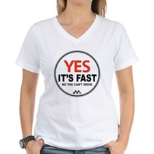 Copy of Yes Its Fast 3 Shirt