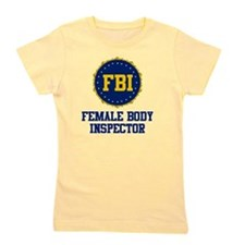 FBI Female Body Inspector Girl's Tee