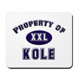Property of kole Mousepad