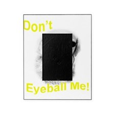 dont eyeball yellow Picture Frame