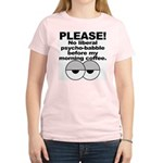 No Liberal Psychobabble Women's Pink T-Shirt