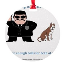 balls enough.2 Ornament