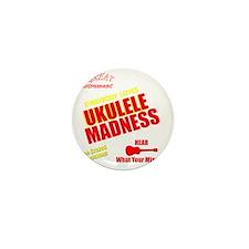 funny ukulele madness uke design Mini Button