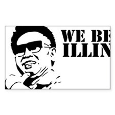 We Be Illin Decal