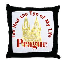 Prague - I've Had the Tyn of My Life Throw Pillow