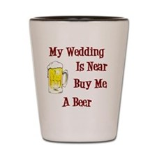 Wedding is Near Button Shot Glass