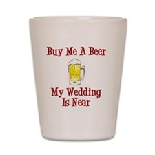 Wedding is Near Shot Glass