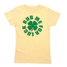 Rub Me For Luck Girl's Tee