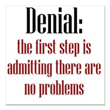 "denial1 Square Car Magnet 3"" x 3"""