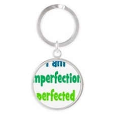 imperfection_tall1 Round Keychain