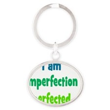 imperfection_tall1 Oval Keychain