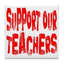 Support our teachers Tile Coaster