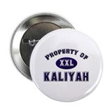 Property of kaliyah Button
