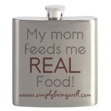 My Mom feeds me REAL Food 200 Flask