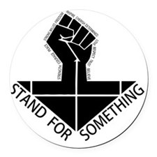 stand for something Round Car Magnet