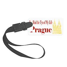 Prague - I've Had the Tyn of My  Luggage Tag