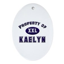 Property of kaelyn Oval Ornament