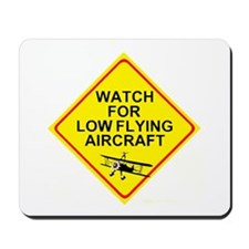 LOW FLYING AIRCRAFT Mousepad