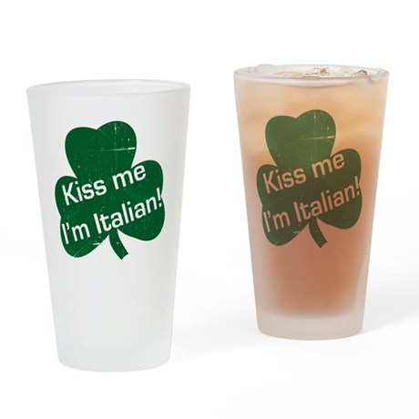 Kiss-me-I-am-italiam-simple-whit.gi Drinking Glass