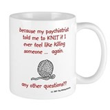 my psychiatrist told me Coffe Small Mug