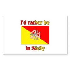 I'd Rather Be In Sicily Rectangle Decal