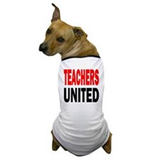 Teachers united red and black Dog T-Shirt