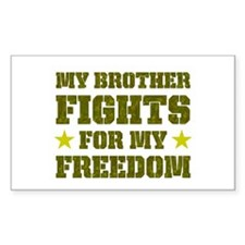 My Brother Fights For Freedom Sticker (Rectangular