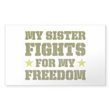 My Sister Fights For Freedom Rectangle Decal